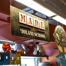 sign saying made at iolani school